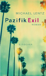 Michael Lentz: »Pazifik Exil«