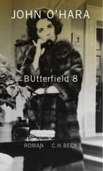 John O'Hara: »BUtterfield 8«
