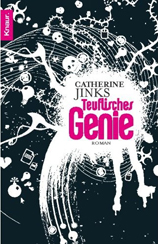 Catherine Jinks: »Teuflisches Genie«