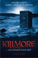 Nicole Jamet/Marie-Anne Le Pezennec: »Killmore«