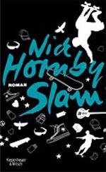 Nick Hornby: »Slam«