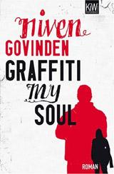 Niven Govinden: »Graffiti my Soul«