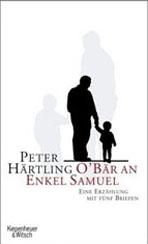 Peter Härtling: »O'Bär an Enkel Samuel«