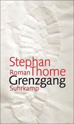 Stefan Thome »Grenzgang«