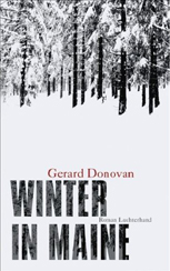 Gerard Donovan »Winter in Maine«