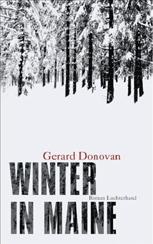 Gerard Donovan »Winter in Maine«