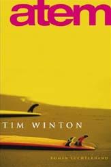 Tim Winton: »Atem«