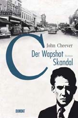 John Cheever: »Der Wapshot-Skandal«