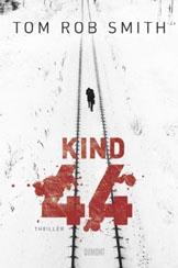 Tom Rob Smith: »Kind 44«