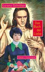 Lorenz Schröter: »Das Buch der Liebe«