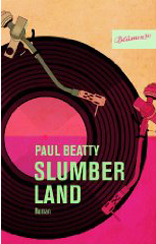 Paul Beatty »Slumberland«